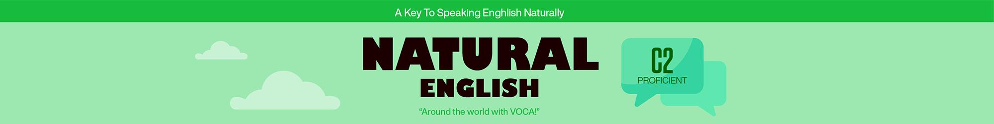 NATURAL ENGLISH C2 banner