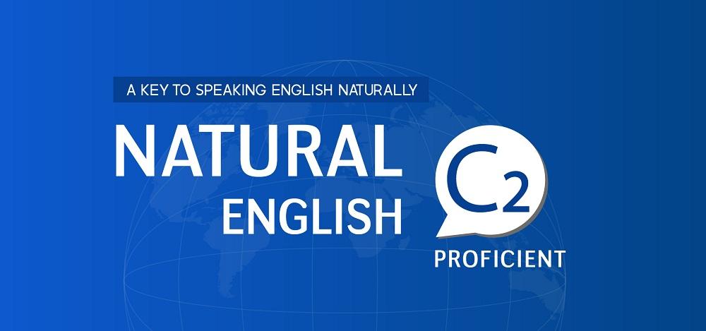 NATURAL ENGLISH C2 (2019)